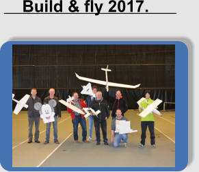 Build & fly 2017.