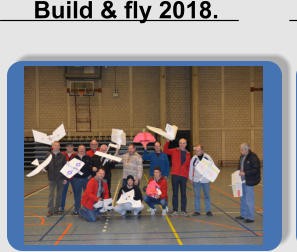 Build & fly 2018.