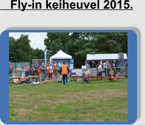 Fly-in keiheuvel 2015.