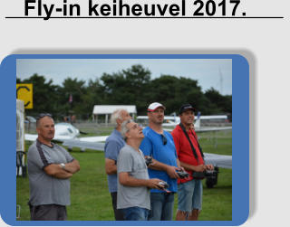 Fly-in keiheuvel 2017.